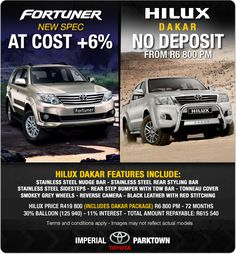 New Spec Toyota Fortuner at Cost + 6%, or Toyota Hilux Dakar with no deposit required? You decide!