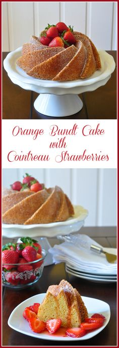 Orange Bundt Cake with Cointreau Marinated Strawberries - A simple, old-fashioned orange bundt cake recipe with plenty of citrus flavour. The Cointreau soaked strawberries are the perfect accompaniment to this delicious cake.