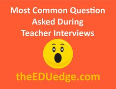 Your teacher interview will get off on the right foot if you are ready for the question most frequently asked in teacher interviews: http://www.theeduedge.com/most-common-question-asked-in-teacher-interviews/