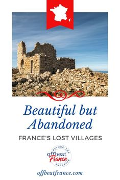 France abandoned villages pin2 Abandoned Buildings, Abandoned Places, French Buildings, Lost Village, French Architecture, City Break, Beautiful Buildings, Ghost Towns, Plan Your Trip