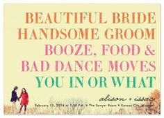 Wedding Invite [Except Mine Will Say, Great Dance Moves] :0)
