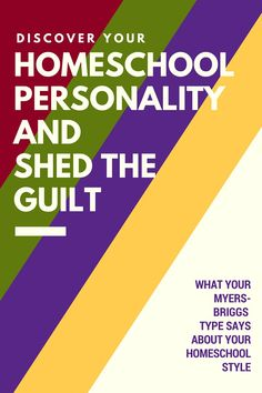 Knowing your homeschool personality helps you shed guilt and find the homeschooling lifestyle that fits you best.