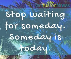 Someday IS today! Join a women's healthy lifestyle group designed for you! My (new) online health coaching programs for women will help you unlock the secrets to healthy living and changes that LAST. Accepting new clients through October 31, 2016.