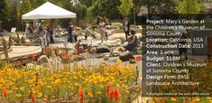 A review of Mary's Garden, Children's Museum of Sonoma County, by BASE Landscape Architecture, Santa Rosa, California, United States of America.