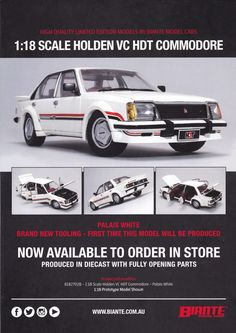 Pre Order 1:18 scale Holden VC HDT Commodore in Palais White. Model features opening doors, boot and bonnet to reveal detailed engine. Comes with certificate of authenticity. This model is due 2nd quarter of 2017.