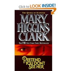 Pretend You Don't See Her from Mary Higgins Clark