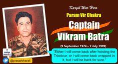 Brave Son of India, martyr of Kargil War, #ParamVirChakra Captain #VikramBatra was born #OnThisDay in 1974.