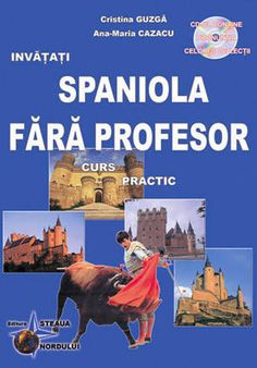 Ana-Maria Cazacu, Cristina Guzga - Spaniola fara profesor -