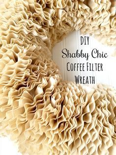 Add some shabby chic style to your decor with this easy and inexpensive DIY. How to make a coffee filter wreath with a pictorial tutorial.