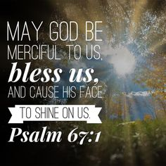 """"""" The main idea of this psalm is found in the identical verses in 3 and """"let all the peoples praise you!"""" This psalm is… Inspirational Verses, Encouraging Bible Verses, Bible Verse Art, Bible Encouragement, Favorite Bible Verses, Bible Verses Quotes, Bible Scriptures, Godly Quotes, Christian Encouragement"""