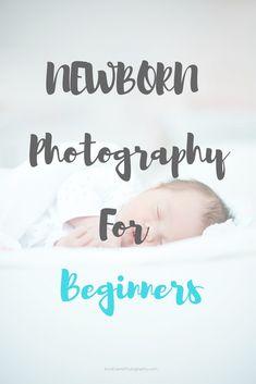 Tips for beginner newborn photographers