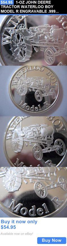 Bullion: 1-Oz John Deere Tractor Waterloo Boy Model R Engravable .999 Silver Coin +Gold BUY IT NOW ONLY: $54.95