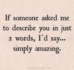 Discover and share Cute Romantic Quotes For Him. Explore our collection of motivational and famous quotes by authors you know and love. Love Quotes For Him Romantic, Cute Love Quotes, Great Quotes, Quotes To Live By, Inspirational Quotes, Infj, The Embrace, Relationship Quotes, Relationships