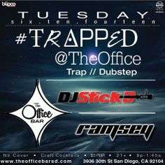 This Tuesday 6/10 come trap w/ me and Ramsey DjRamsey Grice at The OfficeBARSD Tru Bass all Trap Bangers!! No Cover and Drink Specials