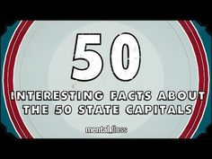 50 Interesting Facts About The 50 State Capitals - mental_floss on YouTube (Ep.47)/ like Albany, NY is where Perforated toilet paper was invented