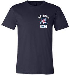 NCAA University of Arizona Wildcats U of A - Dad - Unisex T-Shirt - uofa2426