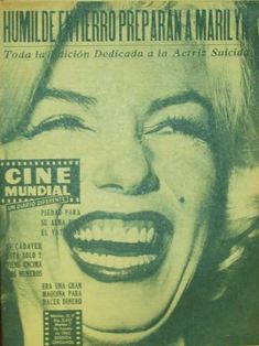 Marilyn Monroe on the cover of Cine Mundial magazine, August 7, 1962, Mexico. Cover photo of Marilyn at a press conference at the Hilton Hotel in Mexico City, February 22,1962  ~ Pinned by Nathalie Gobbe, during the period of 1960 to 1962.