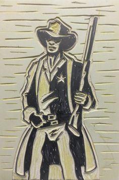Glen Richardson linoleum block - Sheriff 1888.Glen's print carving class is Feb. 21 & 22
