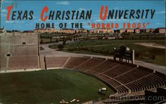 """Vintage Post Card  -  Texas Christian University from Amon Carter Stadium    ---   Home of the """"Horned Frogs"""". Looking eastward, this beautiful, comprehensive campus panorama meets the eye. T.C.U. is the oldest university in West Texas. Its eight schools and colleges annually educate thousands from many states and foreign countries. Towering into the clouded skyline are churches of the Baptist and Christian faiths, and, beyond, the Student Union Building, Religion Center adorns the campus…"""