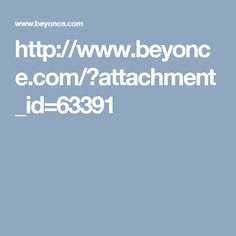 http://www.beyonce.com/?attachment_id=63391