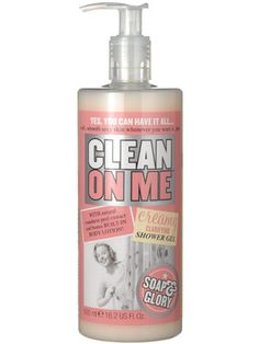Soap and Glory Clean On Me Creamy Clarifying Shower Gel :) - smells so good you'll never use another shower gel again!