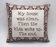 Funny Cross Stitch Pillow, Brown Pillow, Parenting Quote