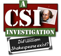 Did William Shakespeare Exist? A CSI Investigation! Common Core Focused!