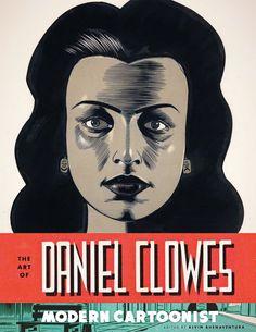 The Art of Daniel Clowes Modern Cartoonist