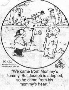 I love the Family Circus comic strip for SOOOO many reasons ! The above comic s… I love the Family Circus comic strip for SOOOO many reasons ! The above comic strip is just one of them. Adoption is near and dear … Funny Cartoons, Funny Jokes, Funny Sayings, Funny Comics, Hilarious, Funny Kids, Cute Kids, Family Circus Cartoon, Family Circle