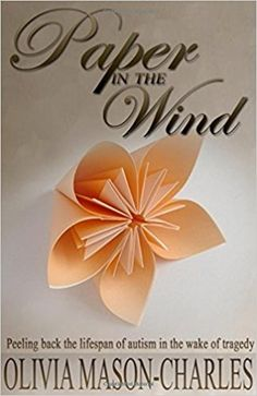 Paper in the Wind is a compassionate and riveting story depicting a single father's dedication to his daughter. In the midst of the overwhelming struggles that accompanied autism, he continues to persevere. Her father's love enabled her to overcome insurmountable obstacles, discovered the power of love and embraced the gift of life.