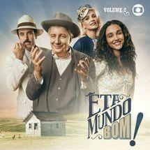 Notas Musicais: CD com volume 2 da trilha de 'Êta mundo bom!' tem Ana, Bethânia, Rita e Zizi