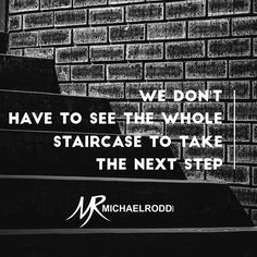 You don't have to have a perfect picture of the goal to take a step in its direction. The closer you get the clearer it becomes