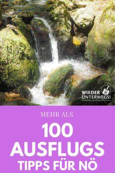 Mehr als 100 Tipps für den nächsten Ausflug nach Niederösterreich Beste Hotels, Niagara Falls, Explore, World, Travel Destinations, German, Happy, Travel Alone, Holiday Destinations