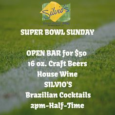 SUPER BOWL SUNDAY: OPEN BAR for $50 - 16 oz. Craft Beers - House Wine - SILVIO'S Brazilian Cocktails 2pm-Half-Time. #SuperBowlLII #SuperBowl2018 #SuperSpecial #OpenBar #SilviosBBQ #HermosaBeach #SportsBar #BestPlaceToWatchTheSuperBowl