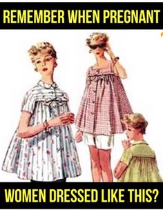 """Call me Old Fashion But I Hate the so called Maternity Wear or """"Lack There Of"""" that Women Wear today! Baby Memories, Great Memories, Childhood Memories, School Memories, Nostalgia 70s, Dresses For Pregnant Women, 1980s Childhood, Nostalgic Images, Thats The Way"""