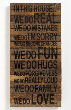 In this house..... repurposed wood sign