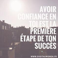 """Citation : """"Avoir confiance en toi est la première étape de ton succès"""""""