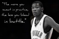 The more you sweat in practice, the less you bleed in battle. Street Basketball, I Love Basketball, Basketball Practice, Basketball News, Basketball Quotes, Basketball Players, Basketball Tattoos, Basketball Floor, Married To The Game