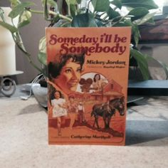 Someday I'll Be Somebody | Used, Rare, Vintage and Out of Print Books - www.ValiumBlueBooks.com #Books
