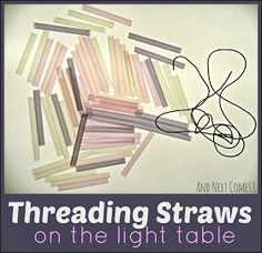 Threading Straws on the Light Table {Fine Motor Fridays} from And Next Comes L