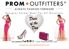 """Dress of the Day! - Prom Outfitters  Style: Party Time 6449 $498.00 http://www.promoutfitters.com/party-time-6449 Shoes: Blossom Footwear Robin-52 $59.99 http://www.promoutfitters.com/blossom-footwear-robin-52-1 Bag: City One 68009 Fuchsia $40.00 http://www.promoutfitters.com/city-one-68009-fuchsia  TAKE AN ADDITIONAL 35% OFF ALL SALE ITEMS. USE DISCOUNT CODE: """"SALE2014"""" AT CHECKOUT"""