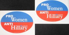 """2 PACK - """"PRO-WOMEN, ANTI-HILLARY"""" 4x6 Inch Oval Bumper Stickers - OnBoardWith.com now selling on ebay"""