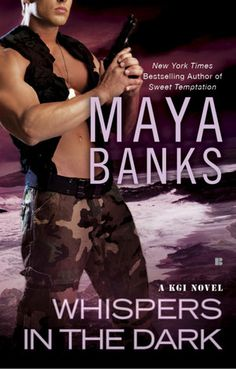 Whispers in the Dark by Maya Banks     this is a book that i keep reading over and over and over and over because i love it that much.