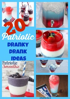 20 Patriotic #drankydrank ideas to try this 4th of July!  4th of july drink ideas, patriotic drink ideas  #patrioticdrinks #drinkrecipes