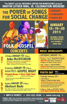 Santa Cruz, CA Join us for a full MLK Jr. Celebration Weekend of Folk, Gospel and Hip Hop concerts, Music Workshops and a Youth Day. Featuring:    Friday, January 18, 7:30pm  John McCutcheon in Conce… Click flyer for more >>