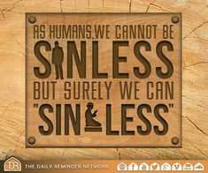 We are human so we sin, but we can try to sin less.   #Islam