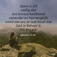 Soms...#Afrikaans #Sometimes Best Bible Verses, Bible Verses Quotes, Scriptures, Prayer For Loved Ones, Afrikaanse Quotes, Easter Quotes, Quotes For Whatsapp, Spiritual Disciplines, Special Quotes