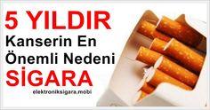 Elektronik Sigara Bilgi ve Orjinal Elektronik Sigara Satış Sitesi: 5 Yıldır Kanserin En Önemli Nedeni Sigara