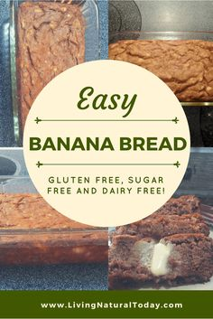 Easy Banana #Bread recipe. #Glutenfree, sugar-free and dairy-free