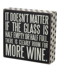 This 'More Wine' Box Sign is perfect! #zulilyfinds